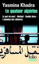 """Couverture du livre : """"Le quatuor algérien"""""""
