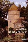 """Couverture du livre : """"L'adieu à la rivière"""""""