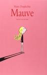 """Couverture du livre : """"Mauve"""""""