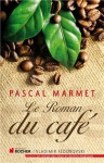 """Couverture du livre : """"Le roman du café"""""""