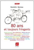 """Couverture du livre : """"80 ans et toujours fringants"""""""