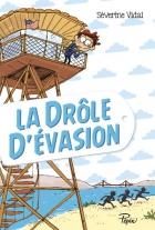 """Couverture du livre : """"La drôle d'évasion"""""""