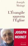 """Couverture du livre : """"L'Évangile sauvera l'Église"""""""