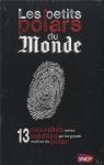 """Couverture du livre : """"Les petits polars du monde"""""""