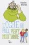 """Couverture du livre : """"L'ogre au pull vert moutarde"""""""
