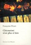 """Couverture du livre : """"Chicoutimi n'est plus si loin"""""""