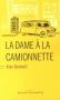 """Couverture du livre : """"La dame à la camionnette"""""""