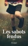 """Couverture du livre : """"Les sabots fendus"""""""