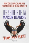 """Couverture du livre : """"Les secrets de la Maison Blanche"""""""