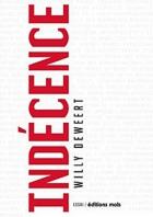 """Couverture du livre : """"Indécence"""""""