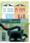 """Couverture du livre : """"Chat par-ci... Chat par-là..."""""""