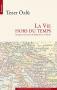 """Couverture du livre : """"La vie hors du temps"""""""