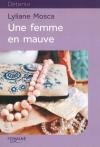 """Couverture du livre : """"Une femme en mauve"""""""