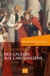 """Couverture du livre : """"Des Gaulois aux Carolingiens"""""""