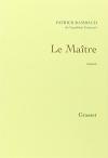"""Couverture du livre : """"Le maître"""""""