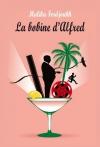 """Couverture du livre : """"La bobine d'Alfred"""""""