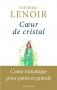 """Couverture du livre : """"Coeur de cristal"""""""