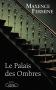 """Couverture du livre : """"Le palais des ombres"""""""