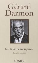 """Couverture du livre : """"Sur la vie de mon père..."""""""