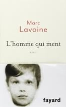 """Couverture du livre : """"L'homme qui ment ou le roman d'un enjoliveur"""""""