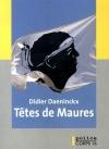 """Couverture du livre : """"Têtes de Maures"""""""