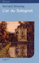 """Couverture du livre : """"L'or du Solognot"""""""