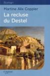 """Couverture du livre : """"La recluse du Destel"""""""
