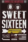 "Couverture du livre : ""Sweet sixteen"""