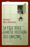 """Couverture du livre : """"La fille seule dans le vestiaire des garçons"""""""