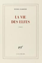 """Couverture du livre : """"La vie des elfes"""""""