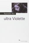 """Couverture du livre : """"Ultra violette"""""""