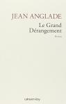 """Couverture du livre : """"Le grand dérangement"""""""