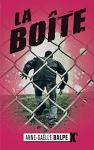 """Couverture du livre : """"La boîte"""""""