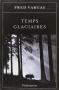 """Couverture du livre : """"Temps glaciaires"""""""