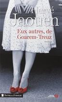 """Couverture du livre : """"Eux autres, de Goarem-Treuz"""""""
