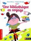 """Couverture du livre : """"Une bibliothèque en voyage !"""""""