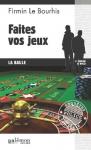 """Couverture du livre : """"Faites vos jeux"""""""