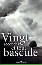 """Couverture du livre : """"Vingt secondes et tout bascule !"""""""