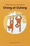 """Couverture du livre : """"Orang et Outang"""""""