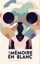 """Couverture du livre : """"La mémoire en blanc"""""""
