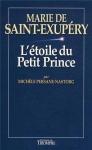 """Couverture du livre : """"Marie de Saint-Exupéry ou L'étoile du Petit prince"""""""