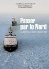 """Couverture du livre : """"Passer par le Nord"""""""