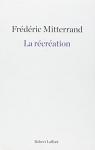 """Couverture du livre : """"La récréation"""""""