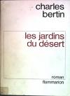 """Couverture du livre : """"Les jardins du désert"""""""