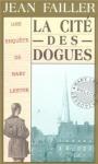 """Couverture du livre : """"La cité des dogues"""""""