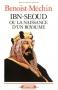 """Couverture du livre : """"Ibn Séoud ou la naissance d'un royaume"""""""