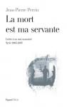"""Couverture du livre : """"La mort est ma servante"""""""