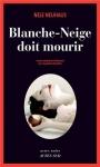 """Couverture du livre : """"Blanche-Neige doit mourir"""""""