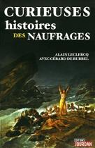 """Couverture du livre : """"Curieuses histoires des naufrages"""""""