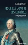 """Couverture du livre : """"Mourir à l'ombre des Lumières"""""""